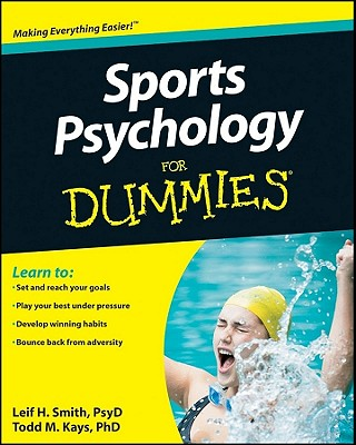 Sports Psychology for Dummies By Smith, Leif H./ Kays, Todd M., Ph.D.